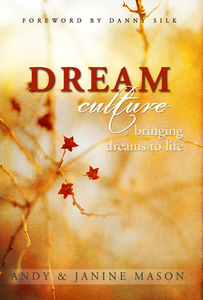 Dream Culture by Andy & Janine Mason