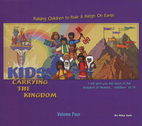 Kids Carrying the Kingdom Volume 4 by Mike Seth