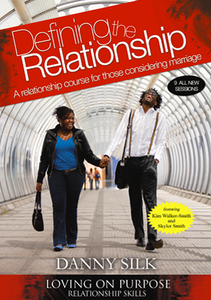 Defining the Relationship - New Edition by Danny Silk