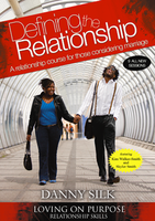 Defining the Relationship Manual - New Edition by Danny Silk