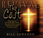 REVIVAL: The Cost by Bill Johnson