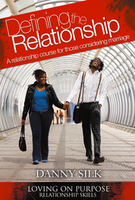Defining the Relationship - Facilitator's Kit by Danny Silk