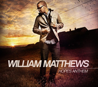 Hope's Anthem by William Matthews