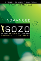 Sozo Advanced Training Manual by Teresa Liebscher and Dawna De Silva