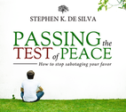 Passing the Test of Peace by Stephen De Silva
