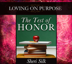 The Test of Honor by Sheri Silk
