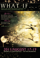 What If... Women's Conference August 2011 Complete Set - Main Sessions by