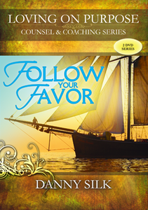Follow Your Favor by Danny Silk