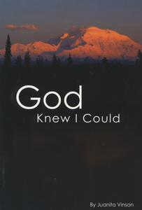 God Knew I Could by Juanita Vinson