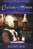 Cultura de Honor (Culture of Honor - Spanish) by Danny Silk