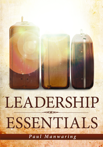 Leadership Essentials by Paul Manwaring