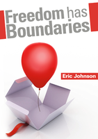 Freedom Has Boundaries by Eric Johnson