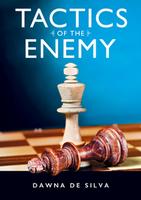 Tactics of the Enemy by Dawna De Silva