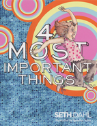 4 Most Important Things Booklet by Seth Dahl