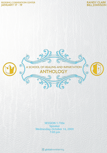 Anthology: A School of Healing and Impartation January 2012 by Bill Johnson and Randy Clark
