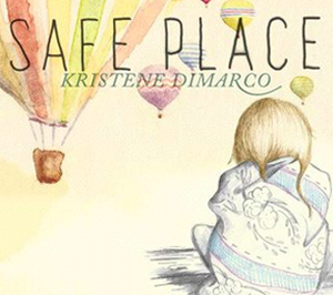 Safe Place by Kristene Mueller-DiMarco