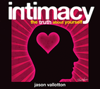 Intimacy:The Truth About Yourself by Jason Vallotton