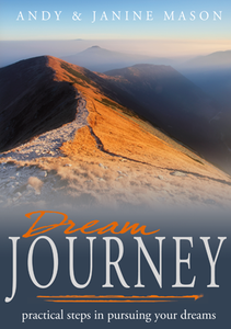 Dream Journey by Andy & Janine Mason