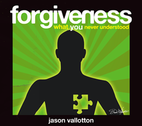 Forgiveness by Jason Vallotton