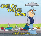 One of Those Days by Danny & Sheri Silk