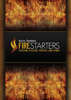 Firestarters Self Study Package by Kevin Dedmon