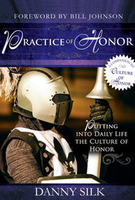 Practice of Honor Workbook by Danny Silk