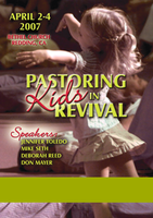 Pastoring Kids in Revival 2007 Complete Set by