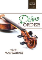 Divine Order by Paul Manwaring