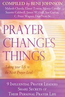 Prayer Changes Things by Beni Johnson