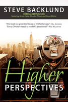 Higher Perspectives Book by Steve Backlund