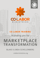Co-labor Training: Activating You For Marketplace Transformation by Blake Schellenberg