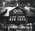 Jesus Culture with Martin Smith: Live From New York by Jesus Culture Music