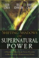 Shifting Shadows of Supernatural Power by Julia Loren