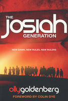 The Josiah Generation by Olly Goldenberg