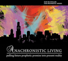 Anachronistic Living by Dan McCollam