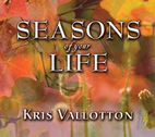 Seasons of Life by Kris Vallotton
