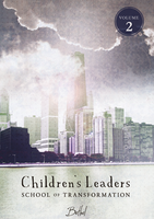 Children's Leaders School of Transformation (CLST) - Volume 2 by