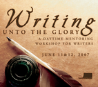 Writing Unto the Glory June 07 Complete Set by