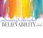 Believability School by Paul Manwaring and Steve Backlund