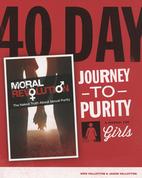 40-Day Journey to Purity (Girls) by Jason Vallotton and Kris Vallotton