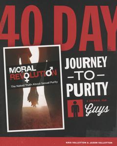 40-Day Journey to Purity (Guys) by Kris Vallotton and Jason Vallotton