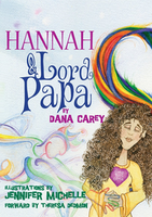 Hannah and Lord Papa by Dana Carey