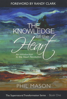 The Knowledge of the Heart by Phil Mason