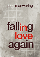 Falling In Love Again by Paul Manwaring
