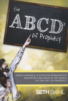 ABCD's of Prophecy Curriculum by Seth Dahl