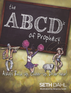 ABCD's of Prophecy Booklet by Seth Dahl