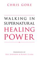 Image: Walking in Supernatural Healing Power