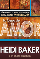 Compelled By Love (Spanish Version) by Rolland and Heidi Baker
