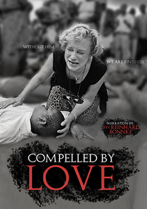 Compelled By Love DVD by