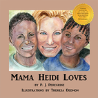 Mama Heidi Loves by P.J. Peregrine